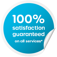 100% satisfaction guaranteed on all services*
